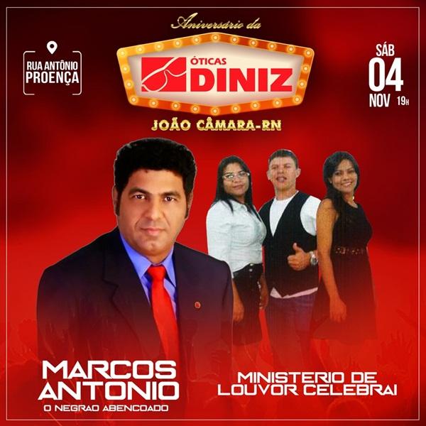 Vem aiiii o maior evento de ANIVERSÁRIO das ÓTICAS DINIZ em João Câmara RN  e olha só as atrações. 1e86182164