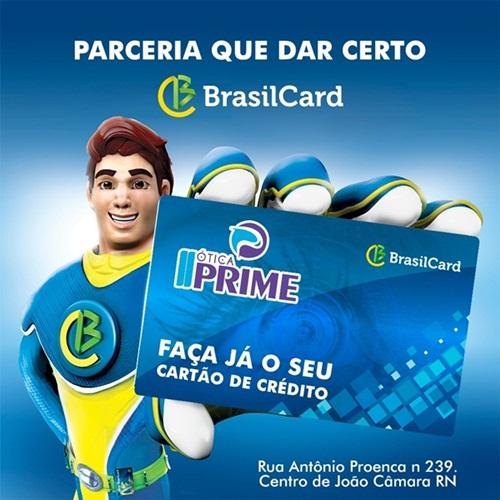 Em parceria com a Brasil Card, a ótica Prime de João Câmara está  proporcionando aos camarenses a oportunidade de fazer o seu cartão de  crédito, ... f42e9434cd