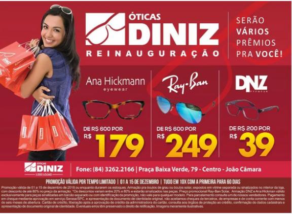 Vem aí a Reinauguração das Óticas Diniz João Câmara. - Blog do ... 0f432c00e6