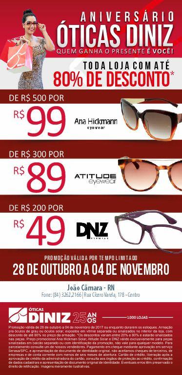 Foi PRORROGADA a grande promoção de Aniversário das ÓTICAS DINIZ em João  Câmara RN. 7a6459b4e4